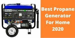 Best Propane Generator For Home