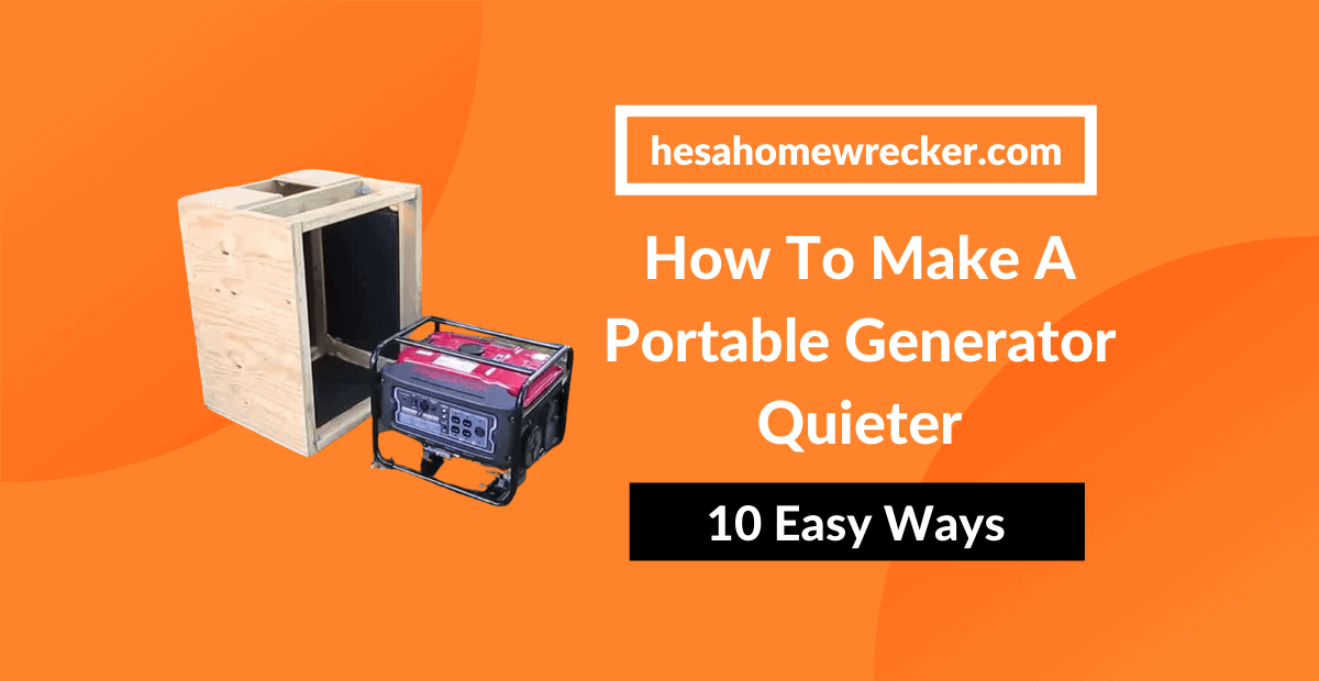 How To Make A Portable Generator Quieter